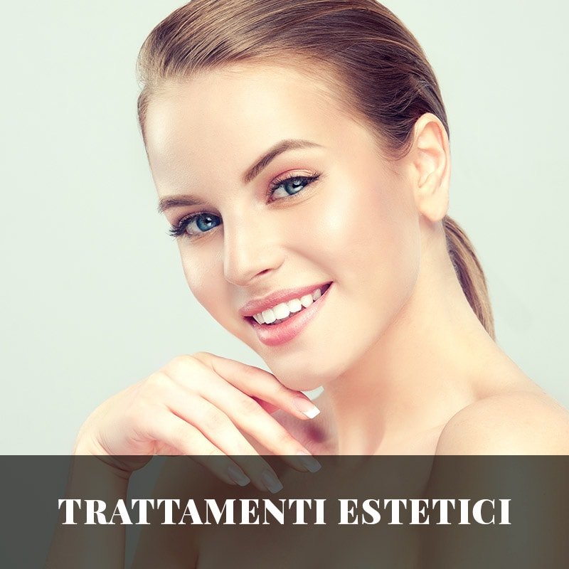 Trattamenti estetici